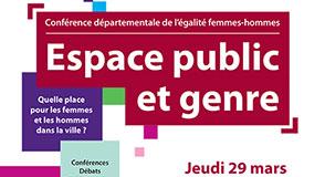 Inscrivez-vous pour participer à la conférence départementale de l'égalité femmes-hommes « espace public et genre » du jeudi 29 mars à Vitry-sur-Seine.