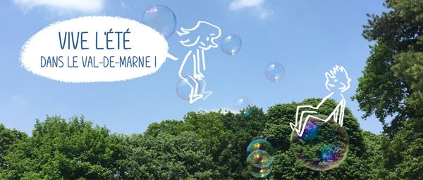 L'été dans le Val-de-Marne: demandez le programme des animations!