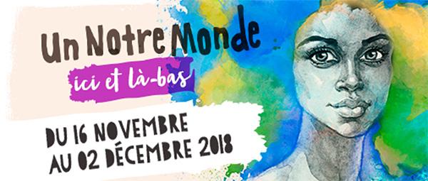 17e édition d'Un Notre Monde: rendez-vous dès le 16 novembre!