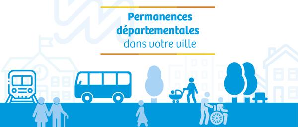 Permanences départementales dans votre ville: les services départementaux se rapprochent des usagers