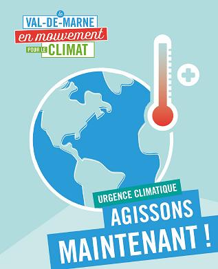 Val-de- Marne en mouvement pour le Climat. Agissons maintenant!
