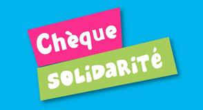 Jusqu'au samedi 31 décembre 2016, demandez votre chèque solidarité en ligne